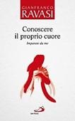 Copertina dell'audiolibro Conoscere il proprio cuore di RAVASI, Gianfranco