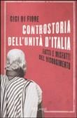 Copertina dell'audiolibro Controstoria dell'unità d'Italia di DI FIORE, Gigi