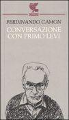 Copertina dell'audiolibro Conversazione con Primo Levi di CAMON, Ferdinando