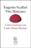 Copertina dell'audiolibro Conversazioni con Carlo Maria Martini di SCALFARI, Eugenio - MANCUSO, Vito
