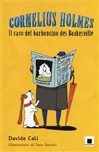 Copertina dell'audiolibro Cornelius Holmes. Il caso del barboncino dei Baskerville di CALI', Davide
