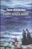 Copertina dell'audiolibro Corpi senza nome di ALSTERDAL, Tove (Trad. Anna Grazia Calabrese)