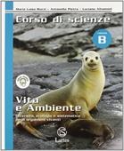 Copertina dell'audiolibro Corso di scienze B – Vita e ambiente di BOZZI, M. Luisa - PIETRA, A. - ALTOMANI, L.