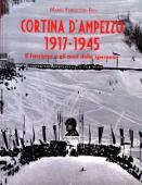Copertina dell'audiolibro Cortina d'Ampezzo 1917-1945: il Fascismo e gli anni della speranza