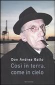 Copertina dell'audiolibro Così in terra, come in cielo di GALLO, don Andrea