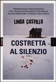 Copertina dell'audiolibro Costretta al silenzio di CASTILLO, Linda