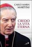 Copertina dell'audiolibro Credo la vita eterna