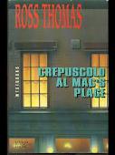 Copertina dell'audiolibro Crepuscolo al Mac's Place di THOMAS, Ross (Trad. di M. Jatosti)