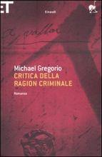 Copertina dell'audiolibro Critica della ragion criminale di GREGORIO, Michael