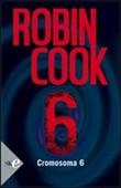 Copertina dell'audiolibro Cromosoma 6 di COOK, Robin