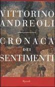 Copertina dell'audiolibro Cronaca dei sentimenti di ANDREOLI, Vittorino