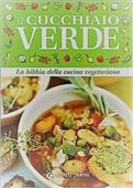 Copertina dell'audiolibro Cucchiaio verde. La Bibbia della cucina vegetariana di AA.VV.