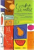 Copertina dell'audiolibro Cultura che nutre: strumenti per l'educazione alimentare di ^CULTURA