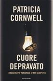 Copertina dell'audiolibro Cuore depravato di CORNWELL, Patricia