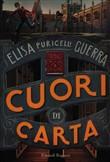 Copertina dell'audiolibro Cuori di carta di PURICELLI GUERRA, Elisa