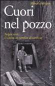Copertina dell'audiolibro Cuori nel pozzo: Belgio 1956: uomini in cambio di carbone di SORGATO, Roberta