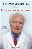 Copertina dell'audiolibro Curare è prendersi cura di MANDELLI, Franco