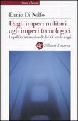 Copertina dell'audiolibro Dagli imperi militari agli imperi tecnologici di DI NOLFO, Ennio
