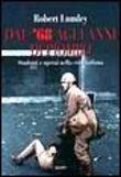 Copertina dell'audiolibro Dal '68 agli anni di piombo di LUMLEY, Robert