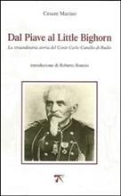 Copertina dell'audiolibro Dal Piave al Little Bighorn di MARINO, Cesare