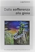 Copertina dell'audiolibro Dalla sofferenza alla gioia di GELMINI, Luigi