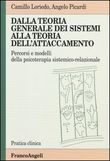 Copertina dell'audiolibro Dalla teoria generale dei sistemi alla teoria dell'attaccamento di LORIEDO, Camillo - PICARDI, Angelo
