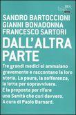 Copertina dell'audiolibro Dall'altra parte di BARTOCCIONI,S. - BONADONNA,G. - SARTORI,F.