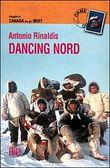 Copertina dell'audiolibro Dancing Nord di RINALDIS, Antonio