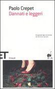 Copertina dell'audiolibro Dannati e leggeri di CREPET, PAOLO