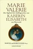 Copertina dell'audiolibro Das Tagebuch der Lieblingstochter von Kaiserin Elisabeth di ÖSTERREICH, Marie Valerie von