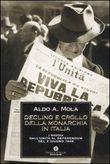 Copertina dell'audiolibro Declino e crollo della monarchia in Italia di MOLA, Aldo A.