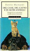 Copertina dell'audiolibro Del cane, del gatto e di altri animali di MAINARDI, Danilo