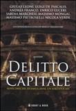 Copertina dell'audiolibro Delitto capitale di TAGLIAFERRI, Marco (a cura di)