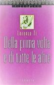 Copertina dell'audiolibro Della prima volta e di tutte le altre di TI, Lorenza