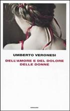 Copertina dell'audiolibro Dell'amore e del dolore delle donne di VERONESI, Umberto