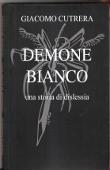 Copertina dell'audiolibro Demone bianco di CUTRERA, Giacomo