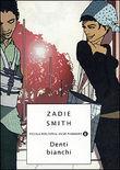Copertina dell'audiolibro Denti bianchi di SMITH, Zadie