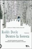 Copertina dell'audiolibro Dentro la foresta di DOYLE, Roddy