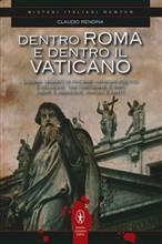 Copertina dell'audiolibro Dentro Roma e dentro il Vaticano di RENDINA, Claudio