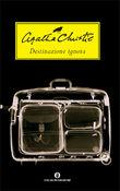 Copertina dell'audiolibro Destinazione ignota di CHRISTIE, Agatha