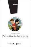 Copertina dell'audiolibro Detective in bicicletta di CARIOLI, Janna