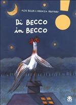 Copertina dell'audiolibro Di becco in becco di KELLER, Alice - TRUTTERO, Veronica