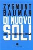 Copertina dell'audiolibro Di nuovo soli: un'etica in cerca di certezze di BAUMAN, Zygmunt