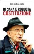 Copertina dell'audiolibro Di sana e robusta costituzione di GALLO, don Andrea
