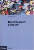 Copertina dell'audiolibro Dialetto, dialetti e italiano di MARCATO, Carla