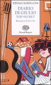 Copertina dell'audiolibro Diario di Giulio – Top Secret di BORDIGLIONI, Stefano