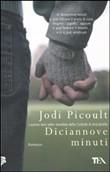 Copertina dell'audiolibro Diciannove minuti di PICOULT, Jodi