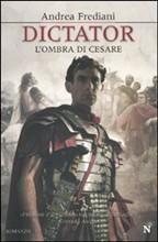 Copertina dell'audiolibro Dictator. L'ombra di Cesare di FREDIANI, Andrea