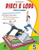 Copertina dell'audiolibro Dieci e lode 5 – Libro dei linguaggi di RAMAZZOTTI, Erika