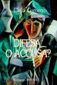 Copertina dell'audiolibro Difesa o accusa? di GAMERRO, Clelia